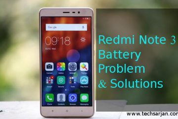 Redmi Note 3 Battery problem solution