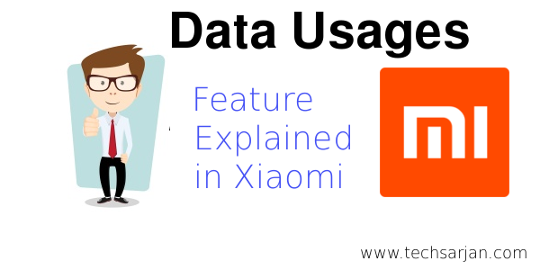 Data Usages in Xiaomi Full Explained
