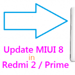 How to Update MIUI 8 Marshmallow  in Redmi 2 / Prime