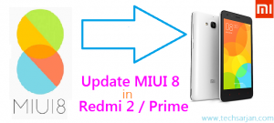 How to update miui 8 in redmi 2 prime