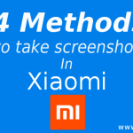 4 Ways to Take Screenshot in Xiaomi Mobiles MIUI 7/8 (Redmi & Mi)