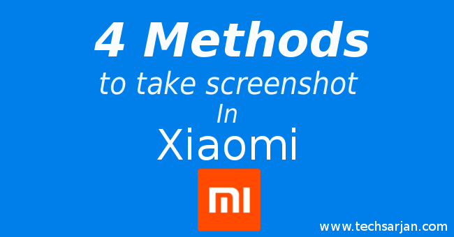 4 Methods to take screenshot in Xiaomi MIUI 7-8