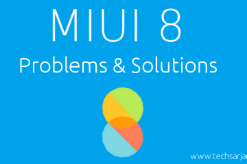 MIUI 8 Problems and solutions after update