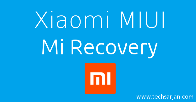 Xiaomi MIUI Mi Recovery function explained