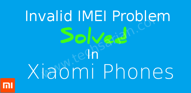 imei-error-no-network-solution-in-xioami-miui