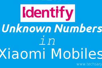 identify-unknown-numbers-in-xiaomi-mobiles