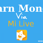 Make Money via Mi Live streaming App Xiaomi Mobiles