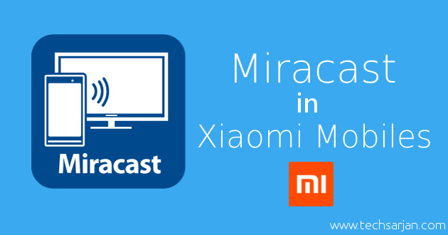 How To Use Screen Mirroring In Smart Tv Xiaomi Mobiles