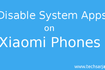 Disabe system apps on Xiaomi phones guide step by step for MIUI 8