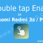 Easy Way – How to Enable Double tap option in Redmi 3s / Prime Xiaomi MIUI 7/8