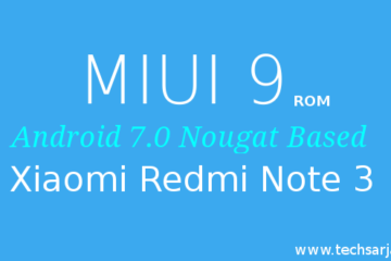 MIUI 9 Android Nougat Download Redmi Note 3