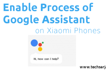 Enable Process of Goolge Assitant on Xiaomi phones step by step MIUI 8
