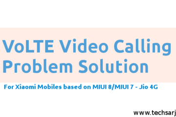 VoLTE Video Calling problem solution for Xiaomi devices Jio 4g