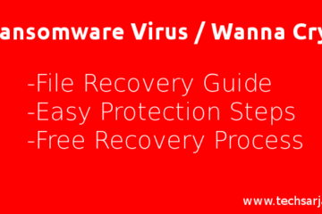 Ransomware Virus - Wanna Cry Protect guide- Remove guide-easy steps free