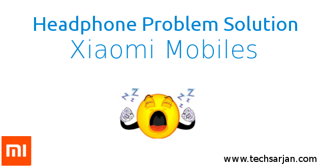 How to Remove Headphone symbol in Xiaomi Redmi & Mi Phones