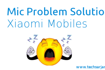 Mic Problem soution in Xiaomi Redmi and Mi Mobiles - Microphone Issue Solved MIUI