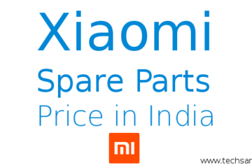 Xiaomi Spare parts price in all over India Official