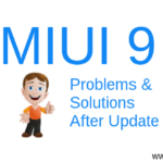 MIUI 9 Problems & Solutions After Update
