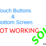 Solved – Touch button and bottom screen not working in Xiaomi Phones (Redmi & Mi) MIUI 8/9