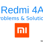 Xiaomi Redmi 4A – Basic Problems & Solutions