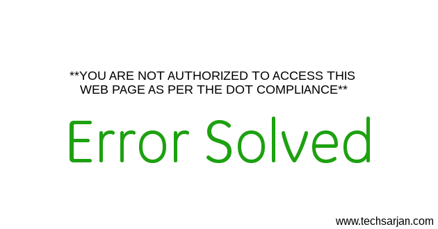 Solved - YOU ARE NOT AUTHORIZED TO ACCESS THIS WEB PAGE AS PER THE