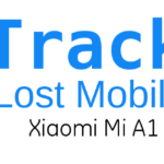 How to Track lost Xiaomi Mi A1 Mobile Easy Way