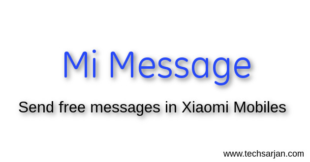 How to send free message in Xiaomi Mobiles - Mi Message MIUI 9