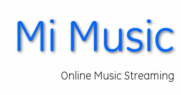 Mi Music - Now Stream music online - Download | User Guide