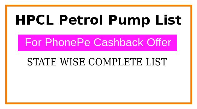 PhonePe : Complete List of HPCL Petrol Pump in All over
