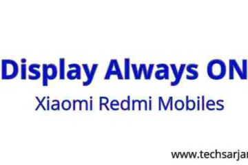 Always On display in Xiaomi Mobile - Easy step by step guide