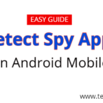 How to know someone tracking my Smartphone – Easy Guide