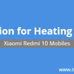How to Solve Heating Issue in Redmi Note 10 Mobile – Easy Guide